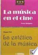 La música en el cine y La estética de la música