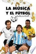 La música y el fútbol