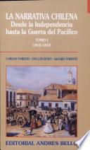 La narrativa chilena desde la independencia hasta la Guerra del Pacífico: 1810-1859