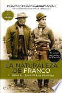 La naturaleza de Franco