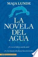 La novela del agua