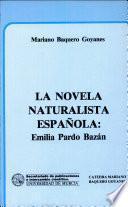 La novela naturalista española
