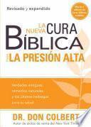 La Nueva Cura Bíblica Para la Presión Alta