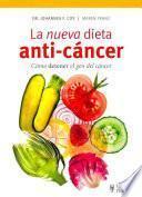 La nueva dieta anti-cáncer