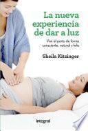 La nueva experiencia de dar a luz