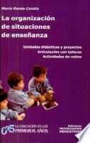 La organización de situaciones de enseñanza