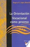 La orientacion vocacional como proceso
