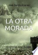 La Otra Morada