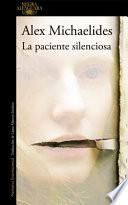 La Paciente Silenciosa / The Silent Patient
