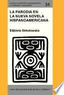 La parodia en la nueva novela hispanoamericana (1960-1985)