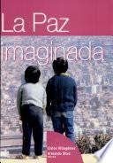 La Paz imaginada