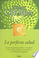 La perfecta salud