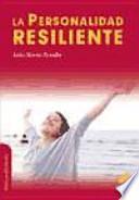 La personalidad resiliente