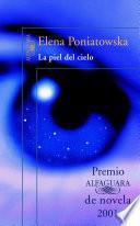 La piel del cielo (Premio Alfaguara de novela)