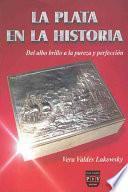La plata en la historia