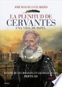 La plenitud de Miguel de Cervantes