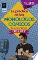 La práctica de los monólogos cómicos