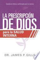La prescripción de Dios para la salud interna