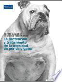 La Prevención y tratamiento de la obesidad en perros y gatos