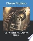 La Princesa Y El Dragón Negro