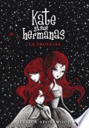 La profecía (Kate y sus hermanas 2)
