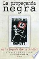 La propaganda negra en la Segunda Guerra Mundial