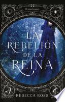 La Rebelion de la Reina