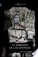 La rebelión de las lentejas