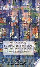 La reforma de 1968 en la Universidad de Chile
