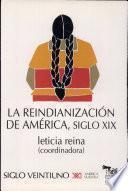 La reindianización de América, siglo XIX