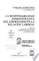 La Responsabilidad administrativa del empresario en la relación laboral