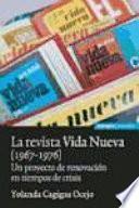 La revista Vida nueva (1967-1976)