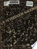 La Revolucion nacional, lo que opina la prensa extranjera