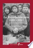 La Revolución rusa (1891-1924)