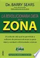La Revolucionaria dieta para estar en la Zona