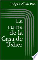 La ruina de la Casa de Úsher