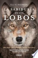La Sabiduria de Los Lobos