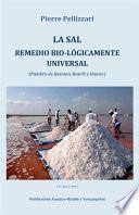 La sal remedio bio-lógicamente universal