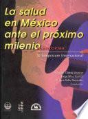La salud en México ante el próximo milenio