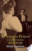 La Señorita Philpott and la Fascinante Mathilde
