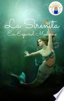 La Sirenita En Español Moderno