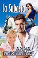 La Subasta: un romance (Edición Española - español libros)