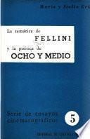 La temática de Fellini y la poética de Ocho y medio