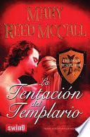 La Tentacion del Templario