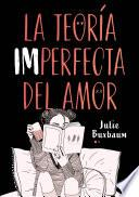 La teoría imperfecta del amor