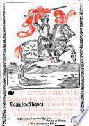 La Tercera parte de la coronica del muy excelente Principe do[n] Florisel de Niquea