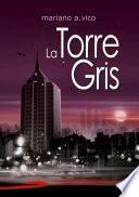 LA TORRE GRIS