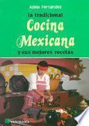 La tradicional cocina mexicana y sus mejores recetas