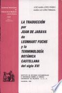 La traducción por Juan de Jarava de Leonhart Fuchs y la terminología botánica castellana del siglo XVI