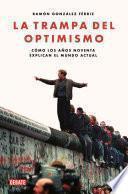La trampa del optimismo